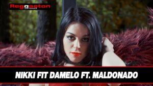 Leggi di più sull'articolo Damelo Nikki Fit ft. Maldonado