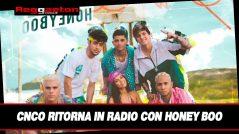 CNCO Ritorna in Radio con Honey Boo
