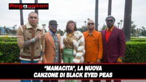 """Leggi di più sull'articolo """"Mamacita"""", la nuova canzone di Black Eyed Peas"""
