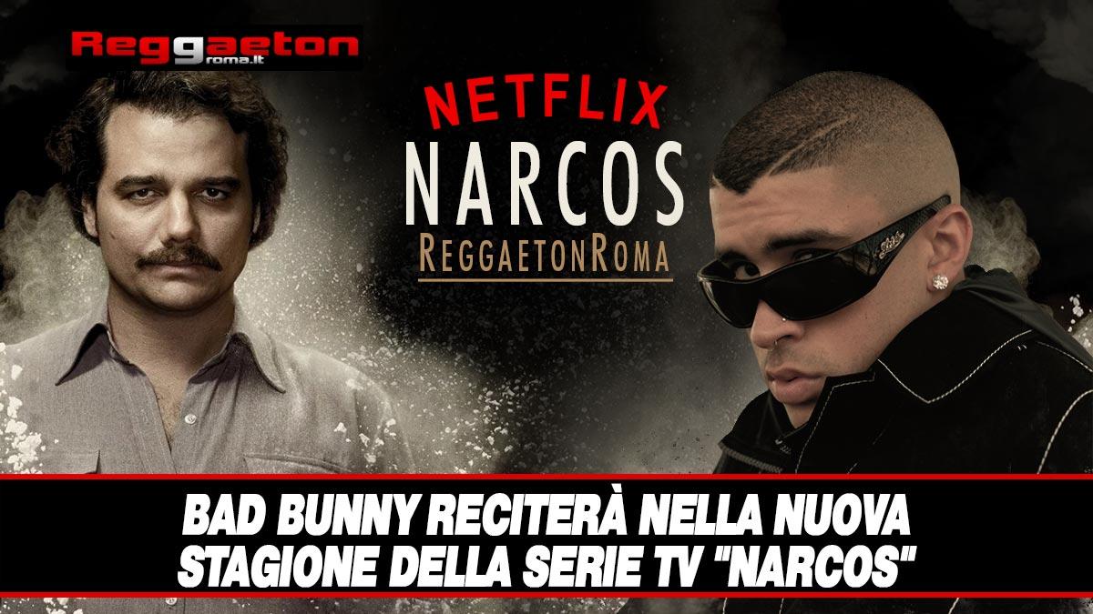 """Stai attualmente visualizzando Bad Bunny reciterà nella nuova stagione della serie TV """"Narcos"""""""