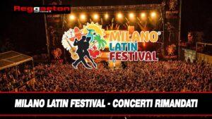 Leggi di più sull'articolo Milano Latin Festival Concerti Rimandati