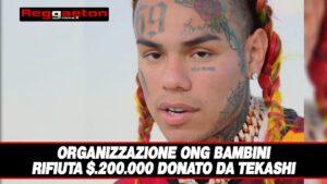 Leggi di più sull'articolo Organizzazione ONG Bambini rifiuta $.200.000 donato da Tekashi