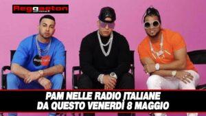 Leggi di più sull'articolo Pam nelle Radio Italiane da Questo Venerdì 8 Maggio