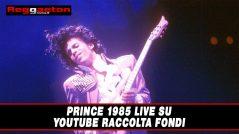 Prince 1985 Live su Youtube Raccolta fondi