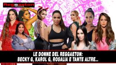 Le donne del Reggaeton: Becky G, Karol G, Rosalia e tante altre…