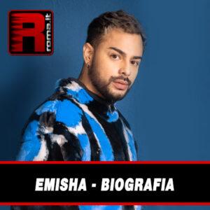 Leggi di più sull'articolo Emisha- Biografia