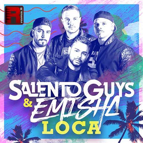 """Salento Guys & Emisha """"Loca"""""""