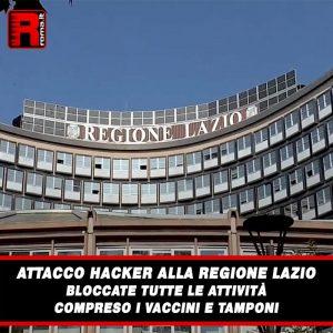 Leggi di più sull'articolo Attacco hacker alla Regione Lazio bloccate tutte le attività compreso i vaccini e tamponi