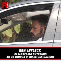 Ben Affleck Paparazzato entrando ad un clinica di disintossicazione