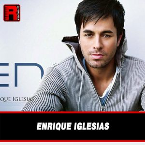 Leggi di più sull'articolo Enrique Iglesias