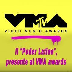 """Il """"Poder Latino"""", presente ai VMA awards"""